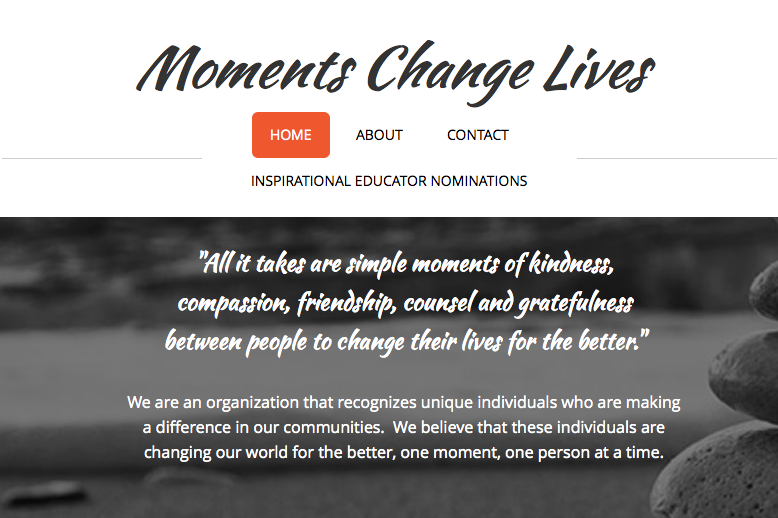 Moments Change Lives organization created to award educators